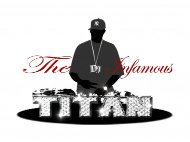 The Infamous DJ Titan