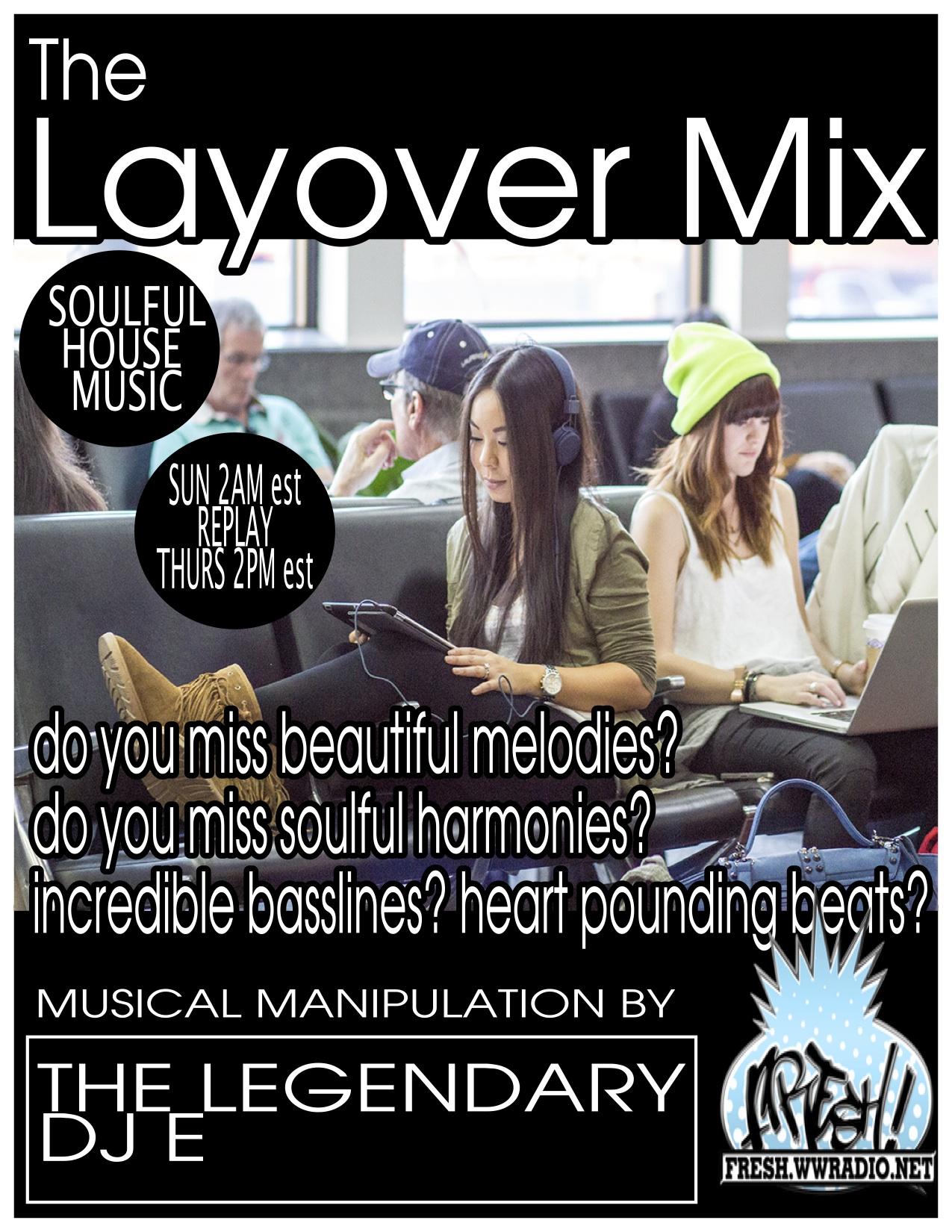 THE LAYOVER MIX