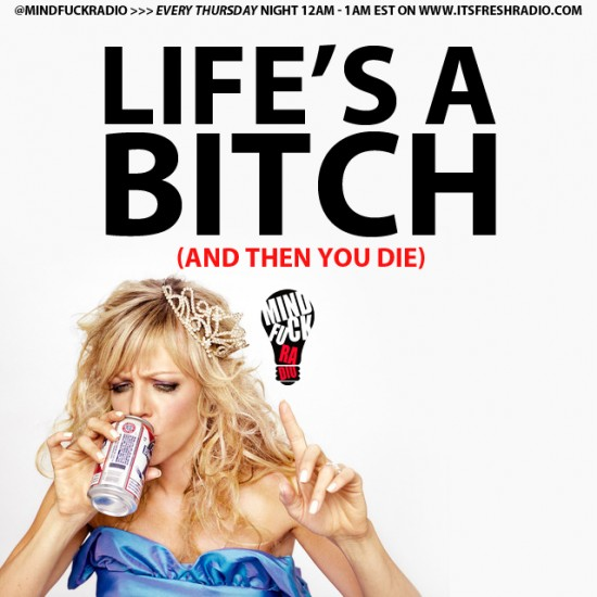 mindfuck lifes a bitch art