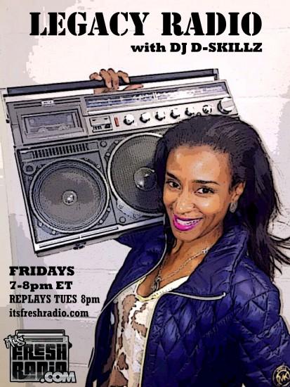 legacy radio dj d skillz