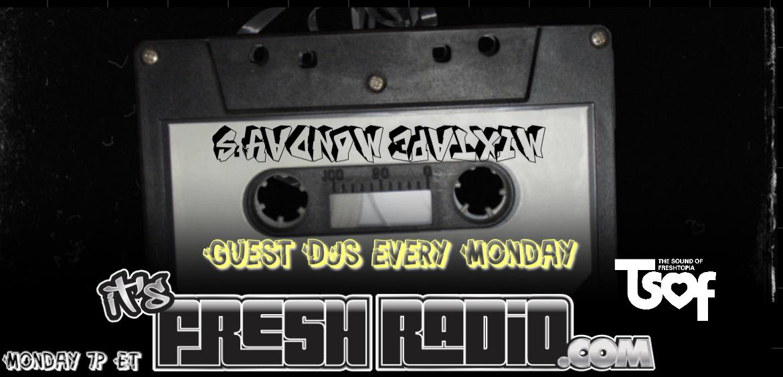 Mixtape Monday Fresh Radio
